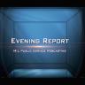 Evening Report