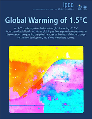 GLOBAL WARMING OF 1.5C -THE REPORT